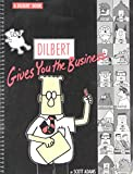 Adams, Scott: Dilbert Gives You the Business