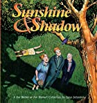 Sunshine & shadow : a For better or for…