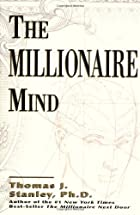 The Millionaire Mind by Dr. Thomas J.…