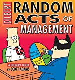 Adams, Scott: Random Acts of Management