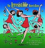 Brady, Pat: The Irresistible Rose Is Rose