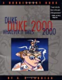 Trudeau, G. B.: Duke 2000: Whatever It Takes  A Doonesbury Book