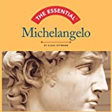 Ottmann, Klaus: The Essential Michelangelo