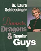 Damsels, Dragons and Regular Guys by Laura…