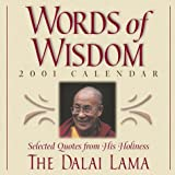 Dalai Lama XIV: Words of Wisdom 2001 Calendar: Selected Quotes from His Holiness