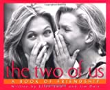 Dale, Jim: The Two Of Us A Book Of Friendship