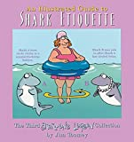 Toomey, Jim: The Illustrated Guide To Shark Etiquette:  The Third Sherman's Lagoon Collection