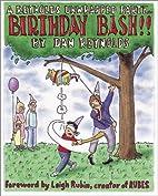 Birthday Bash! by Dan Reynolds