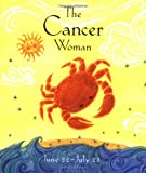 Mars, Julie: The Cancer Woman (Astrology for Women)