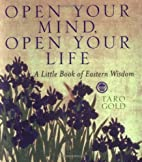 Open Your Mind, Open Your Life: A Little…