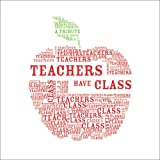 Ariel Books Staff: Teachers Have Class : A Tribute