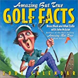 Nash, Bruce: Amazing But True Golf Facts 2002 Day-To-Day Calendar