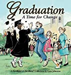 Graduation: A Time for Change by Lynn…