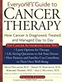 Rosenbaum, Ernest H.: Everyone&#39;s Guide to Cancer Therapy: How Cancer Is Diagnosed, Treated, and Managed Day to Day