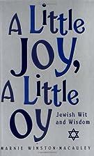 A Little Joy, A Little Oy by Marnie…