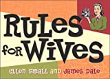 James Dale: Rules For Wives