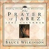 Wilkinson, Bruce: Prayer of Jabez 2002 Day-to-Day Calendar