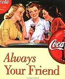 Patrick Regan: Always Your Friend (Coca-Cola)