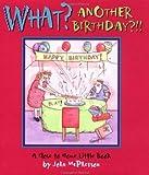 John McPherson: What? Another Birthday?!!