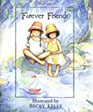 Becky Kelly: Forever Friends