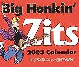Scott, Jerry: Big Honkin' Zits 2003 Calendar