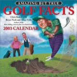 Rodell, Chris: Amazing But True Golf Facts 2003 Calendar