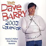 Barry, Dave: The Dave Barry 2003 Block Calendar: America's Pulitzer Prize-Winning Humorist