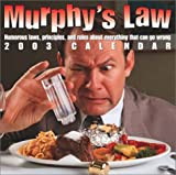Bloch, Arthur: Murphy's Law 2003 Calendar: Humorous Laws, Principles, and Rules About Everything That Can Go Wrong