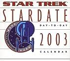 Star Trek Stardate 2003 Block Calendar