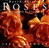 Perry, Clay: David Austin&#39;s Roses 2003 Calendar