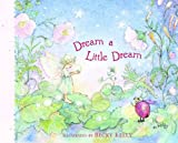 Kelly, Becky: Dream A Little Dream