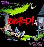 Borgman, Jim: Busted!: A Zits Collection Sketchbook 6