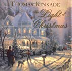 The Light Of Christmas by Thomas Kinkade
