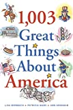 Marx, Patricia: 1,003 Great Things About America
