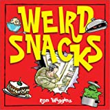 Wiggins, Ron: Weird Snacks