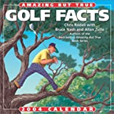 Rodell,  Chris: Amazing But True Golf Facts 2004 Day-To-Day Calendar