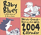 Kirkman, Rick: Baby Blues 2004 Day-To-Day Calendar