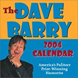 Barry, Dave: The Dave Barry 2004 Day-To-Day Calendar