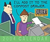 Adams, Scott: Dilbert 2004 Day-To-Day Calendar