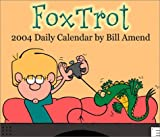Bill Amend: FoxTrot 2004 Day-To-Day Calendar