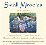 Halberstam, Yitta: Small Miracles 2004 Day-To-Day Calendar
