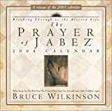 Wilkinson, Bruce: The Prayer Of Jabez 2004 Day-To-Day Calendar