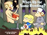 Amend, Bill: Who's Up for Some Bonding?: A Fox Trot Collection
