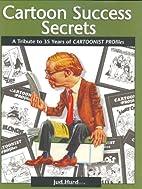 Cartoon Success Secrets: A Tribute To 30…