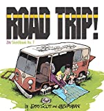 Jim Borgman: Road Trip!: Zits Sketchbook #7