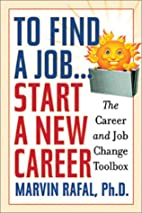 To Find a Job..Start a New Career: The…