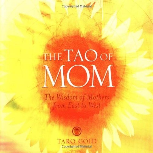 the-tao-of-mom-the-wisdom-of-mothers-from-east-to-west