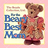 Regan, Patrick: For the Beary Best Mom