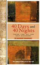 40 Days and 40 Nights: Taking Time Out for…