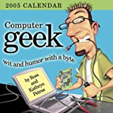 Petras, Ross: Computer Geek 2005 Calendar: Wit and Humor With a Byte